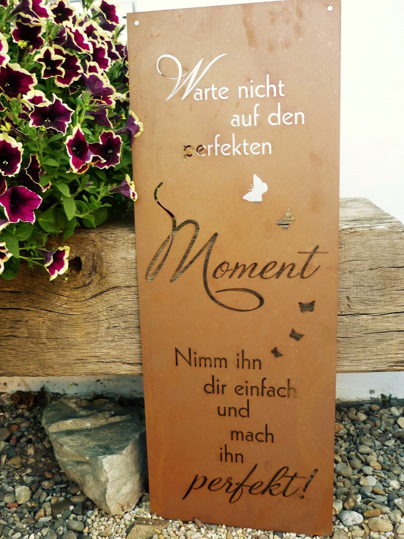 spruch tafel perfekte moment garten schild metall rost deko edelrost gartendekorationen shop. Black Bedroom Furniture Sets. Home Design Ideas